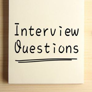 Common Interview Questions and How to Prepare for Them